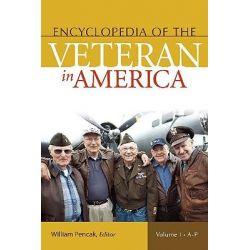 Encyclopedia of the Veteran in America by William A. Pencak, 9780313340086. Po angielsku