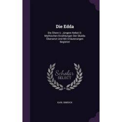 Die Edda, Die Altere U. Jungere Nebst D. Mythischen Erzahlungen Der Skalda Ubersetzt Und Mit Erlauterungen Begleitet by Karl Simrock, 9781342665317. Po angielsku