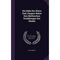 Die Edda Die Altere Und Jungere Nebst Den Mythischen Erzahlungen Der Skalda by Karl Simrock, 9781342655325. Po angielsku