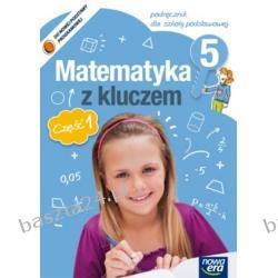 Matematyka z kluczem 5. podręcznik. cz. 1. Braun. Nowa Era
