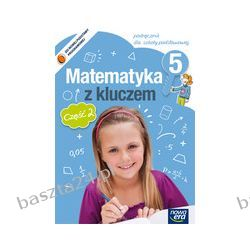 Matematyka z kluczem 5. podręcznik. cz. 2. Braun. Nowa Era