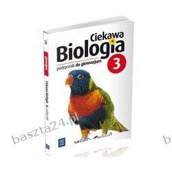 Ciekawa biologia 3. podręcznik. Kłos. WSiP