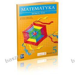 Matematyka wokół nas 5. ćwiczenie 2. Lewicka. WSiP