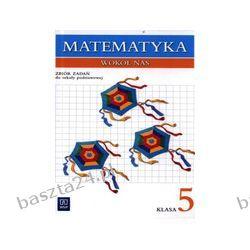 Matematyka wokół nas 5. zbiór zadań. Lewicka. WSiP