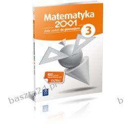 Matematyka 2001. kl. 3. zbiór zadań. WSiP