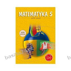 Matematyka 5 . zbiór zadań. GWO
