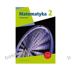 Matematyka 2. liceum. podręcznik+multibook. zakr. podst. Dobrowolska. GWO