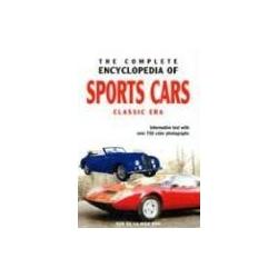The Complete Encyclopedia of Sports Cars Classic Era samochody sportowe encyklopedia samochodów Pozostałe albumy i poradniki