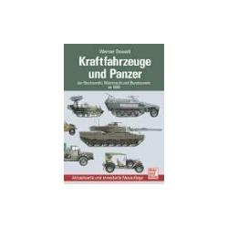 Kraftfahrzeuge und Panzer der Reichswehr Wehrmacht und Bundeswehr Pozostałe albumy i poradniki