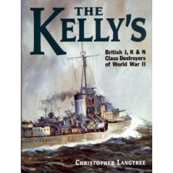 The Kellys British J K and N Class Destroyers of World War II  Szkutnictwo