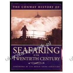 The Conway History of Seafaring in the Twentieth Century  Biografie, wspomnienia