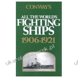 Conway's All the World's Fighting Ships 1906-1921 Conway's Naval History After 1850  Pozostałe