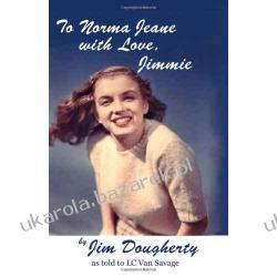 To Norma Jeane with Love, Jimmie Pozostałe