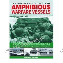 The World Encyclopedia of Amphibious Warfare Vessels  Kalendarze książkowe