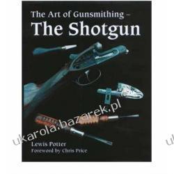 The Art of the Gunsmith: The Shotgun Lewis Potter Po hiszpańsku