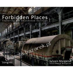 FORBIDDEN PLACES Exploring our abandoned heritage Pozostałe albumy i poradniki