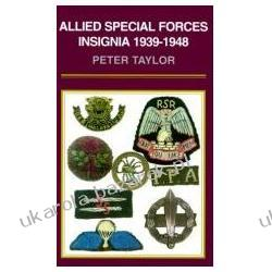 Allied Special Forces Insignia 1939-1948 Taylor Peter Samochody