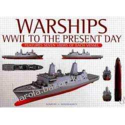 Warships WWII To The Present Day