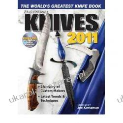 Knives 2011 The World's Greatest Knife Book Joe Kertzman Pozostałe