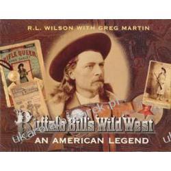 Buffalo Bill's Wild West An American Legend Wilson Robert Lawrence Kalendarze ścienne