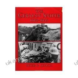 German Sniper 1914-1945 Senich Peter R. Pozostałe