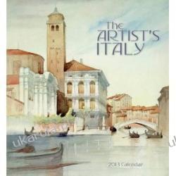 The Artist's Italy [Calendar] 2013 Projektowanie i planowanie ogrodu