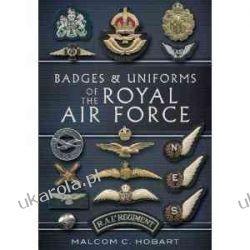 Badges and Uniforms of the RAF Malcolm Hobart Projektowanie i planowanie ogrodu