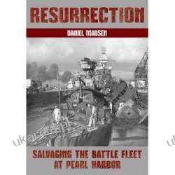 Resurrection: Salvaging the Battle Fleet at Pearl Harbor Projektowanie i planowanie ogrodu