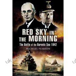 Red Sky in the Morning: The Battle of the Barents Sea 1942 Projektowanie i planowanie ogrodu