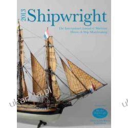 Shipwright 2013: The International Annual of Maritime History and Ship Modelmaking (Model Shipbuilding)  Adresowniki, pamiętniki