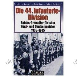Die 44. Infanterie-Division 1938-1945 Reichs-Grenadier-Division Hoch- und Deutschmeister Pozostałe