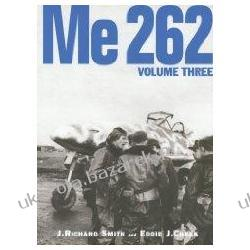 Me 262 volume three J. Richard Smith Eddie J. Creek Stephen Ransom Po hiszpańsku