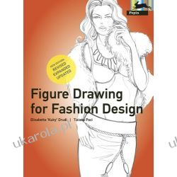 Figure Drawing for Fashion Design - new edition: Neuauflage (Pepin Press Design Books) Kalendarze ścienne