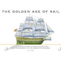 The Golden Age of Sail David Ross  Pozostałe