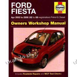 Ford Fiesta Owners Workshop Manual: 2002 to 2008 (Haynes Service and Repair Manuals) Kalendarze książkowe
