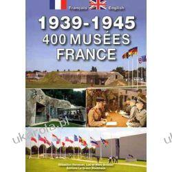 1939-1945 400 musées en France Adresowniki, pamiętniki