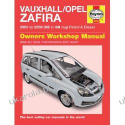 Vauxhall/Opel Zafira Petrol and Diesel Service and Repair Manual: 2005 to 2009 (Haynes Service and Repair Manuals) Literatura