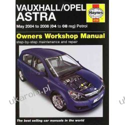 Vauxhall/Opel Astra: May 2004 to 2008 (04 to 08 Reg) Petrol (Owners Workshop Manual) Literatura