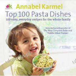 Top 100 Pasta Dishes Pozostałe albumy i poradniki