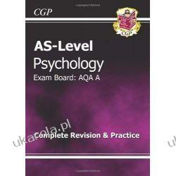 AS-Level Psychology AQA A Complete Revision & Practice Adresowniki, pamiętniki