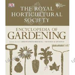 RHS Encyclopedia of Gardening Projektowanie i planowanie ogrodu