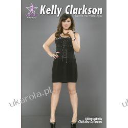 Kelly Clarkson: Behind Her Hazel Eyes: Y Not Girl Volume 2 Wokaliści, grupy muzyczne