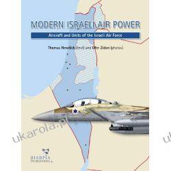 Modern Israeli Air Power: Aircraft and Units of the Israeli Air Force Kalendarze książkowe