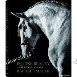 Equine Beauty: Ein fotografische Studie - A study of horses Fortyfikacje