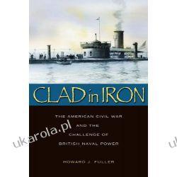 Clad In Iron: The American Civil War and the Challenge of British Naval Power Wokaliści, grupy muzyczne