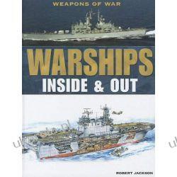 Warships: Inside & Out (Weapons of War (Rosen)) Pozostałe