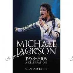 MICHAEL JACKSON 1958-2009 A Celebration  Szkutnictwo