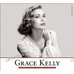 Grace Kelly: Hollywood Collection - Eine Hommage in Fotografien Aktorzy i artyści