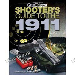Gun Digest Shooter's Guide to the 1911 Biografie, wspomnienia