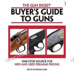 Gun Digest Buyers' Guide to Guns Broń palna